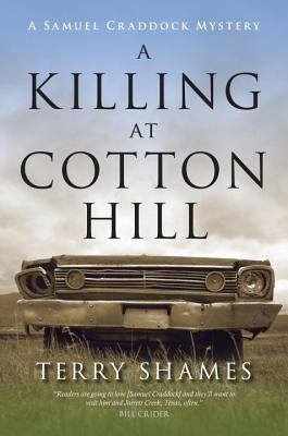 A Killing at Cotton Hill By Shames, Terry